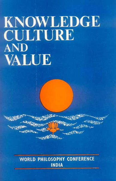 Knowledge, Culture and Value