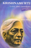 Krishnamurti Love And Freedom: Love And Freedom (Approaching a Mystery)
