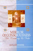 Mirror of Consciousness: Art, Creativity and Veda