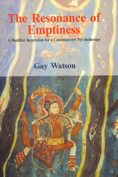 The Resonance of Emptiness: A Buddhist Inspiration for a contemporary Psychotherapy