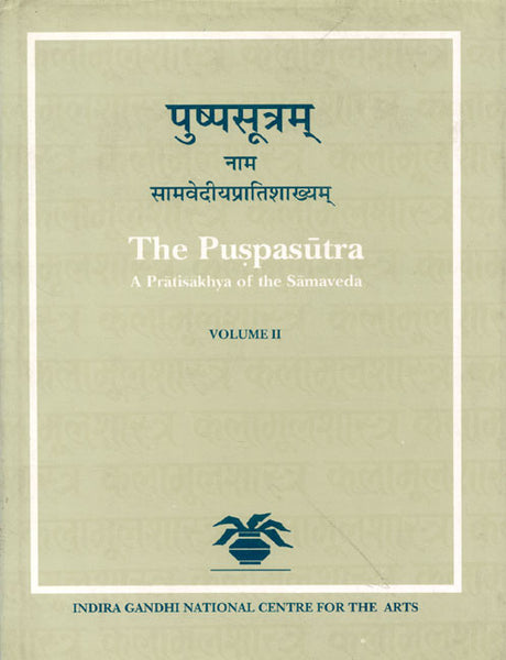 The Puspasutra (2 Vols.): A Pratisakhya of the Samaveda