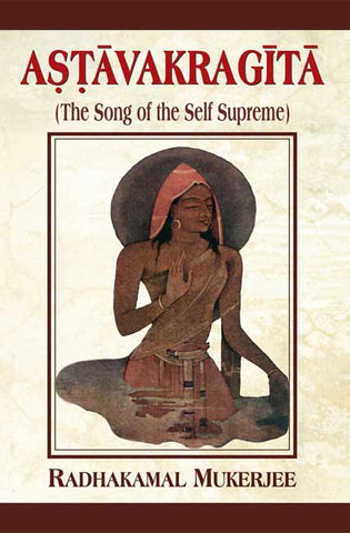 Astavakragita: The Song of the Self Supreme