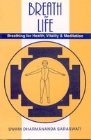 Breath of Life: Breathing for Health, Vitality and Meditation