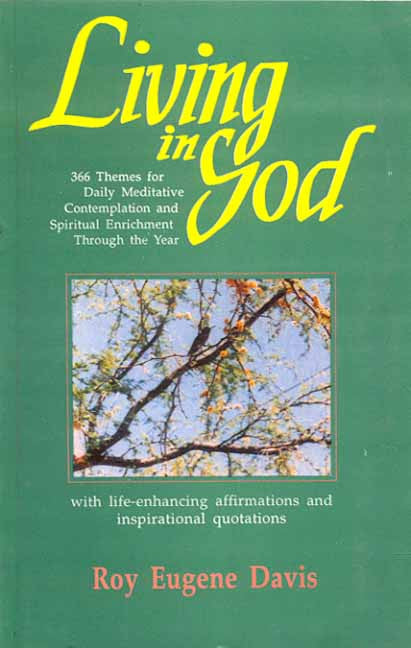 Living in God: (With Life-Enchancing Affirmations and Inspirational