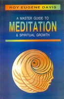 A Master Guide to Meditation and Spiritual Growth