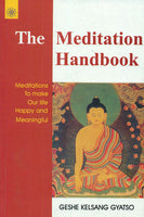 The Meditation Handbook: Meditations to make our life happy and meaningful