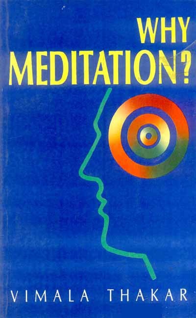 Why Meditation: Five Talks Delivered at the Blaisdell Institute, Claremont