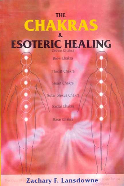 The Chakras and Esoteric Healing