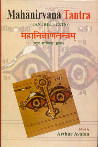 Mahanirvana Tantra: Tantrik Texts: With the Commentary of Hariharananda Bharati