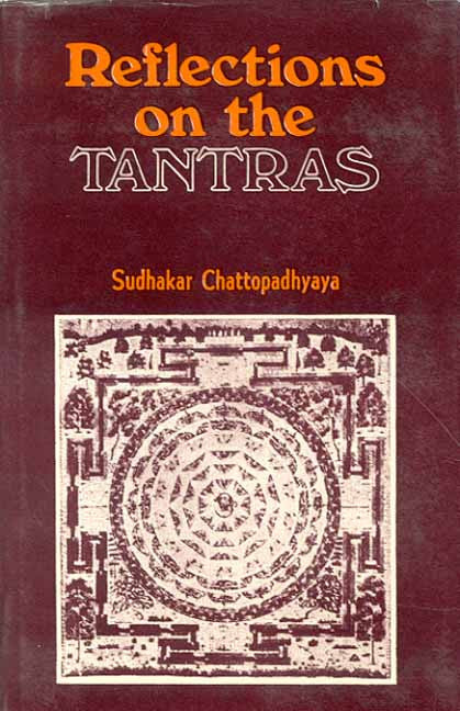 Reflections on the Tantras