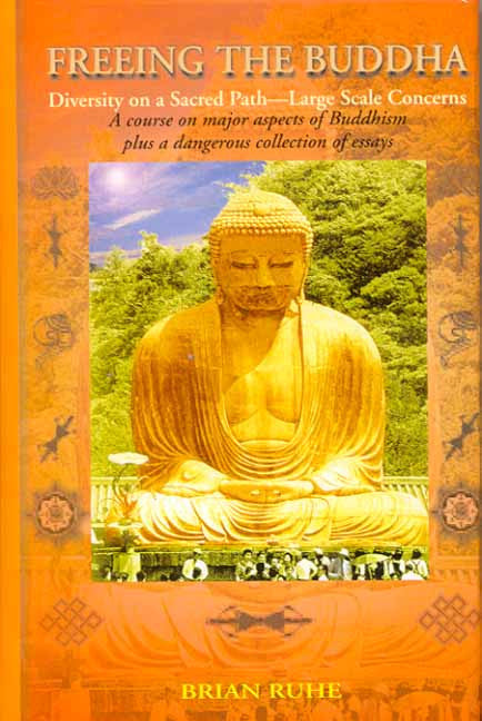 Freeing the Buddha: Diversity on a Sacred Path-Large Scale Concerns