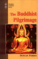 The Buddhist Pilgrimage