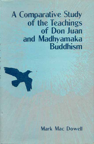 A Comparative Study of the Teachings of Don Juan and: Knowledge and Transformation
