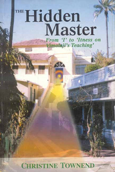 The Hidden Master: From I to Itness on Vimalaji's Teaching