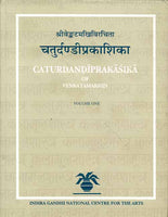 The Caturdandiprakasika of Venkatamakhin (2 Vols.)