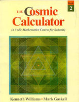 The Cosmic Calculator: A Vedic Mathematics Course for Schools (Set of 5 Books): (A Vedic Mathematics Cource for Schools)
