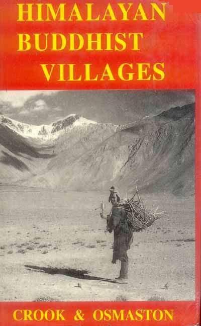 Himalayan Buddhist Villages: Environment, Resources, Society and Religion Life in Zagskar, Ladakh Eds.