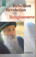 Rebellion, Revolution And Religiousness