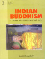 Indian Buddhism: A Survey with Bibliographical Notes