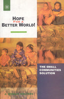 Hope For A Better World!: The Cooperative Communities Way