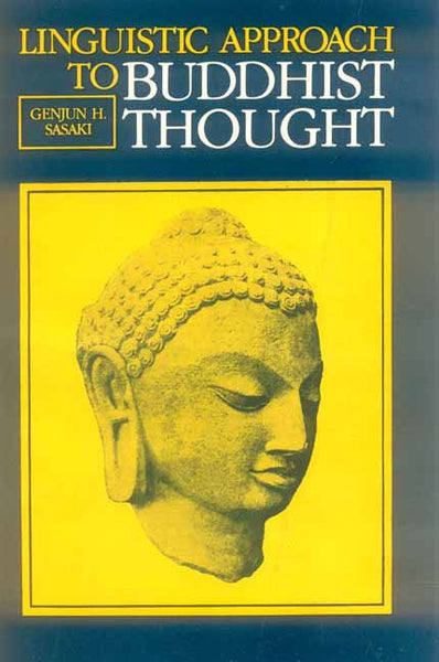 Linguistic Approach to Buddhist Thought