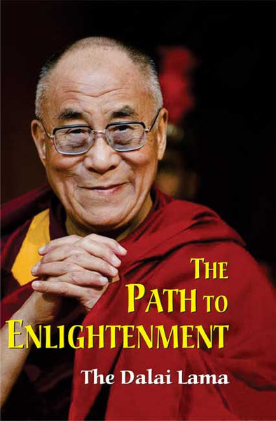 The Path to Enlightenment: The Dalai Lama