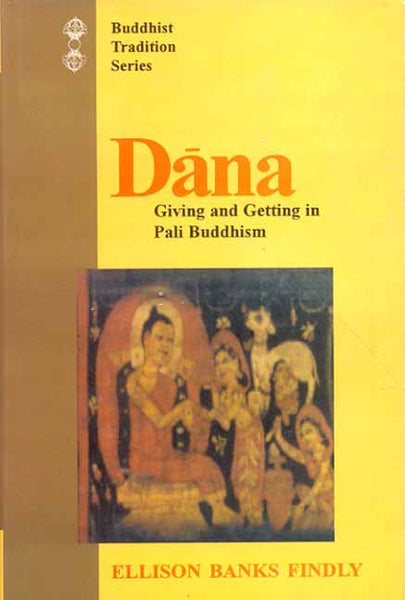 Dana: Giving and Getting in Pali Buddhism