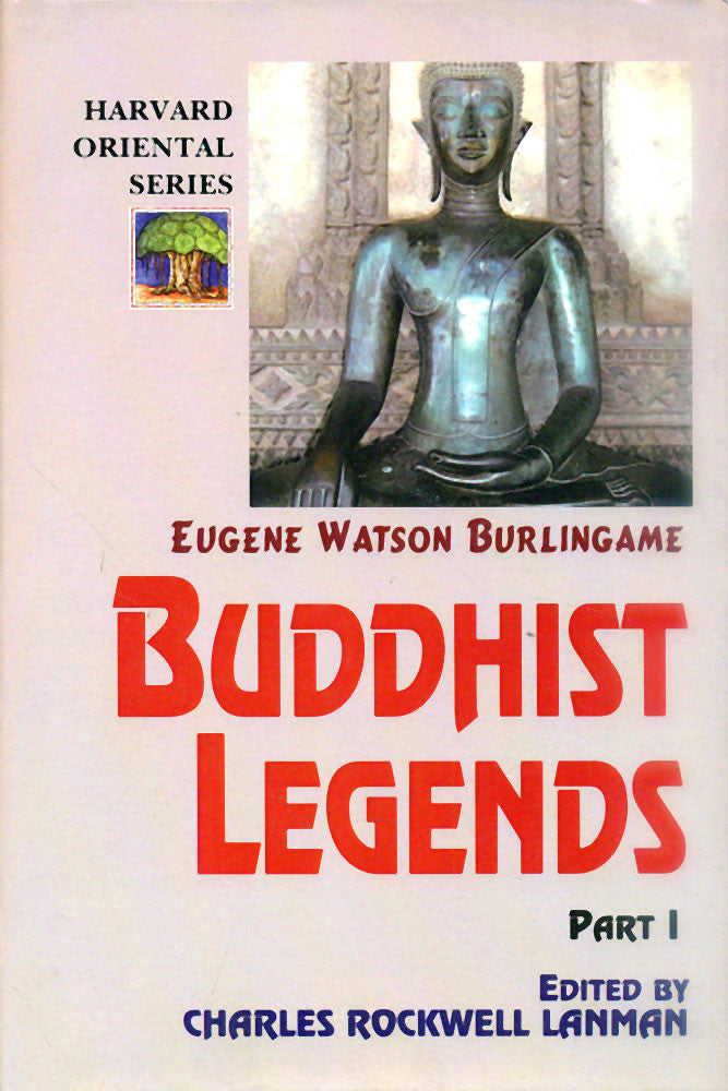 Buddhist Legends (3 Vols.): Translated from the original Pali Text of the Dhammapada Commentary