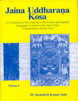 Jaina Uddharana Kosa: A Collection of the Citations of the Prakrit and Sanskrit