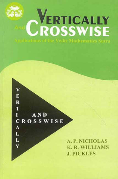 Vertically and Crosswise: Applications of the Vedic Mathematics Sutra