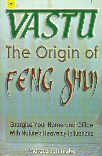 Vastu: The Origin of Feng Shui
