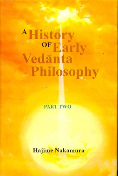 A History of Early Vedanta Philosophy (Vol. 2)