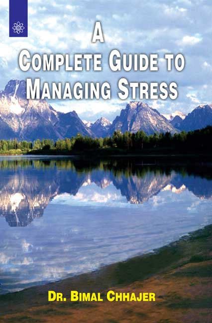 A Complete Guide To Managing Stress
