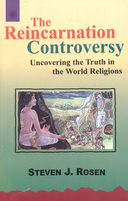 The Reincarnation controversy: Uncovering the Truth in the World Religious