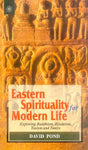 Eastern Spirituality for Modern Life: Exploring Buddhism, Hinduism, Taoism and Tantra