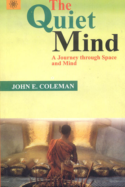 The Quiet Mind: A Journey through Space and Mind