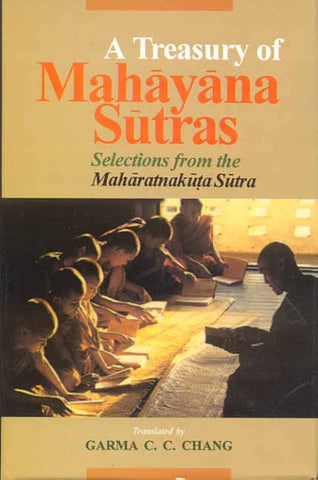 A Treasury of Mahayana Sutra: Selections from the Maharatnakuta Sutra