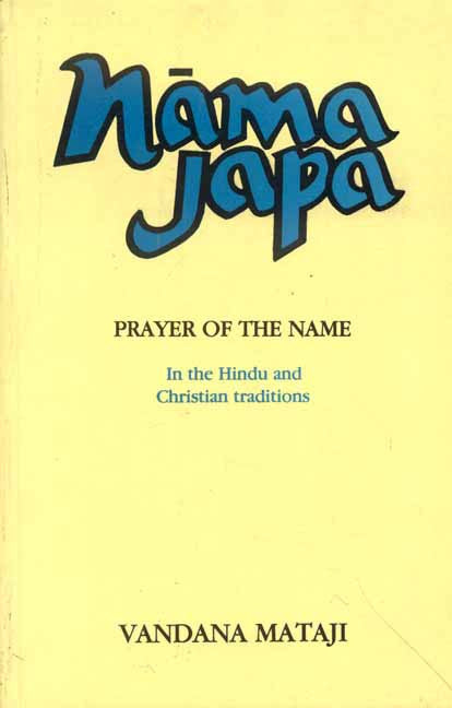 Nama Japa: The Prayer of the Name