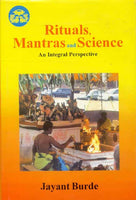 Rituals Mantras and Science: An Integral Perspective
