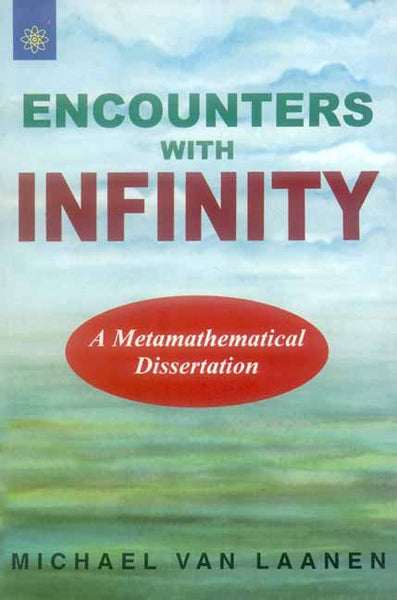 Encounters With Infinity