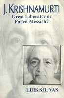 J. Krishnamurti (Great liberator of failed Messiah)