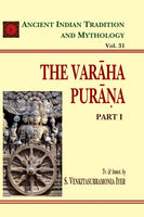 Varaha Purana Pt. 1 (AITM Vol. 31): Ancient Indian Tradition And Mythology (Vol. 31)
