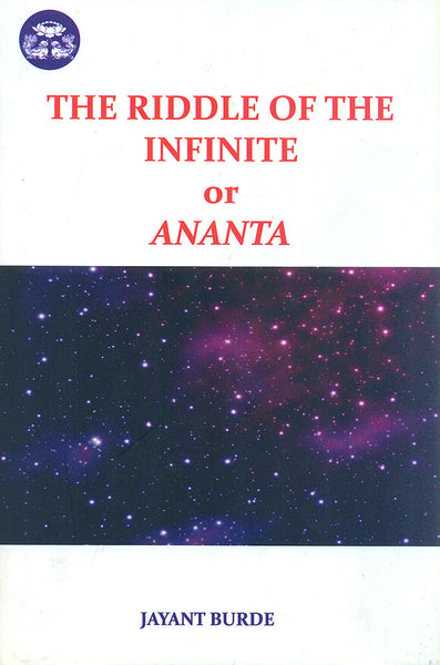 The Riddle of the Infinite or Ananta