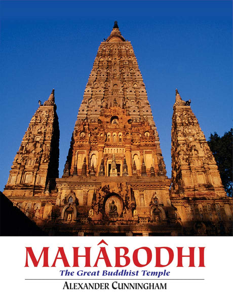Mahabodhi: The Great Buddhist Temple