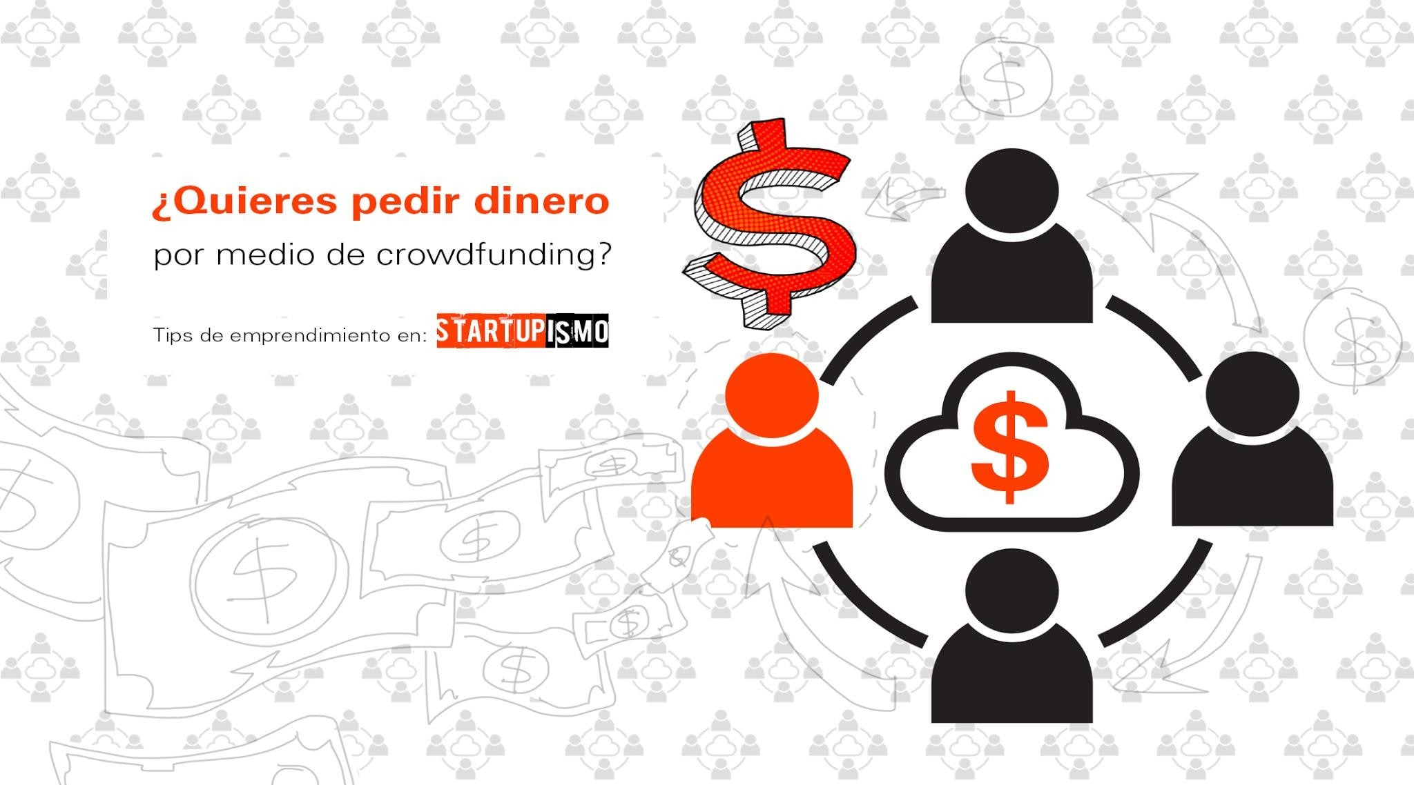 Startupismo Paso 13: Crowdfunding, Crowdquity y Crowdsourcing