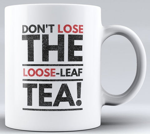 Don't Lose the Loose Mug