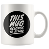 "Limited Edition - ""This Mug Assaad 2"" 11oz Mug"