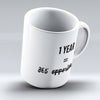 "Limited Edition - ""365 Opportunities"" 11oz Mug - Inspirational Quotes Mugs - Mugdom Coffee Mugs"