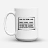 "Limited Edition - ""The 3c's In Life"" 15oz Mug - Inspirational Quotes Mugs - Mugdom Coffee Mugs"