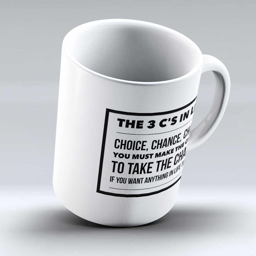 "Limited Edition - ""The 3c's In Life"" 11oz Mug - Inspirational Quotes Mugs - Mugdom Coffee Mugs"